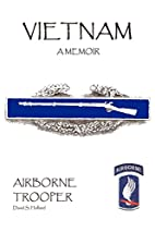Vietnam, A Memoir: Airborne Trooper by David…