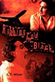 Wilson, C.: Rubbing Cold-Black
