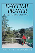 Daytime Prayer: from the Office of the Dead…