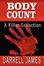 Body Count: A Killer Collection by Darrell…