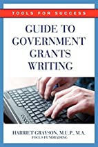 Guide to Government Grants Writing: Tools…