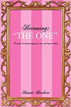 Becoming: The One: A guide to discovering…