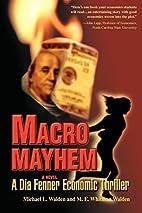 Macro Mayhem: A Dia Fenner Economic Thriller…
