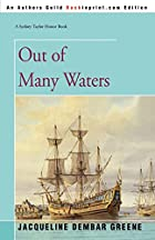 Out of Many Waters by Jacqueline Dembar…