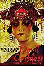 Devil Goddess: A Supernatural Mystery by…
