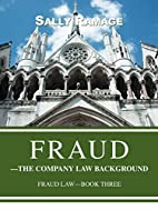 Fraud--The Company Law Background: Fraud…