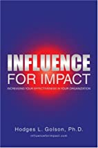 Influence for Impact: Increasing Your…