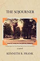 The Sojourner by Kenneth Frank