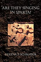 Are They Singing in Sparta? by Helena P…