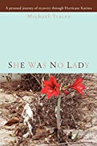 She was no Lady: A personal journey of…