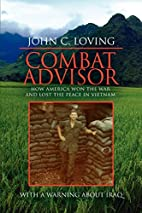 Combat Advisor: How America Won the War and…