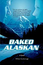 Baked Alaskan by William Scarborough