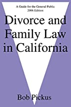 Divorce and Family Law in California: A…