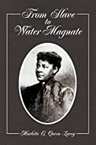From Slave to Water Magnate by Marlette C…