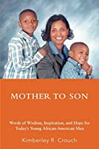 Mother To Son: Words of Wisdom, Inspiration,…