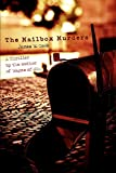 Cook, James: The Mailbox Murders