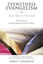 Eyewitness Evangelism: Learn How to Win…