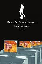 Black's Beach Shuffle by Corey Fayman