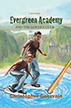 Evergreen Academy and the Golden Club: A…