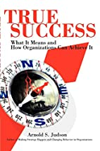 True Success: What It Means and How…