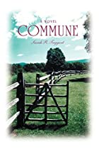 Commune: A Novel av Sarah Taggart