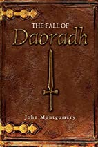 The Fall of Daoradh by John Montgomery