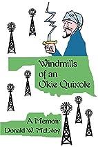Windmills of an Okie Quixote: A Memoir by…