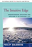 Goldberg, Philip: The Intuitive Edge: Understanding Intuition and Applying it in Everyday Life