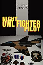Night Owl Fighter Pilot by Val Ross Johnson