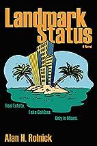 Landmark Status by Alan Rolnick