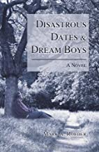 Disastrous Dates & Dream Boys by Mark Roeder