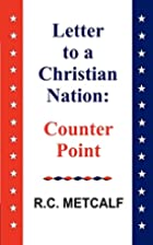 Letter to a Christian Nation: Counter Point…