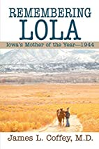 Remembering Lola: Iowa's Mother of the…