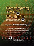 Dodging the Bullets: A Disaster Preparation…