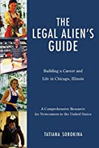 The Legal Alien's Guide: Building a…