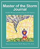 Master of the Storm Journal: Mindful Writing…