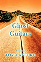Ghost Guitars by Tom Canford
