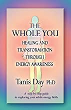 THE WHOLE YOU: HEALING AND TRANSFORMATION…