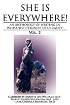She Is Everywhere! Vol. 2: An anthology of…