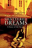 Williams, Ken: Shattered Dreams: A Story of the Streets