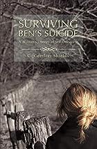 Surviving Ben's Suicide by Caroline Comfort…