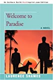 Shames, Laurence: Welcome to Paradise