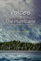 Voices In The Hurricane and other stories by…