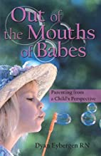 Out of the Mouths of Babes: Parenting from a…