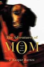 The Adventures of Mom: A Natalie Quill…