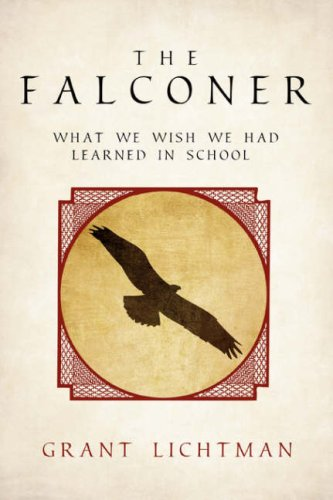 the-falconer-what-we-wish-we-had-learned-in-school