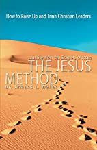 The Jesus Method: Learning from the Example…