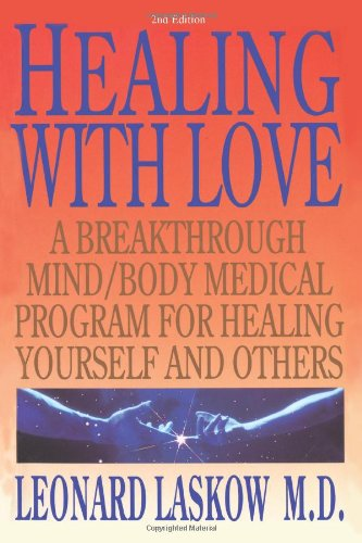 healing-with-love-a-breakthrough-mind-body-medical-program-for-healing-yourself-and-others