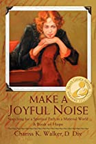 Make a Joyful Noise: Searching for a…