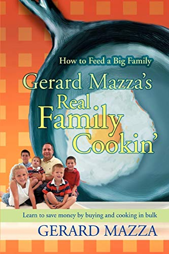 gerard-mazzas-real-family-cookin-how-to-feed-a-big-family
